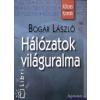 Bogár László Hálózatok világuralma