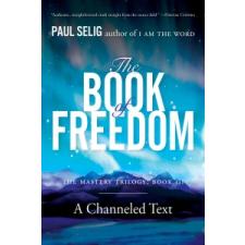 Book of Freedom – Paul (Paul Selig) Selig idegen nyelvű könyv