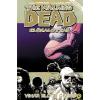 BOOKS&STUFF BT. Robert Kirkman: The Walking Dead - Élőhalottak 7. - Vihar előtti csend