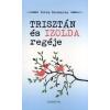 Borka Zsuzsanna Trisztán és Izolda regéje