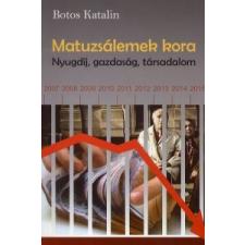 Botos Katalin Matuzsálemek kora társadalom- és humántudomány