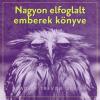 Bradley Trevor Greive NAGYON ELFOGLALT EMBEREK KÖNYVE