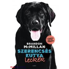 Brandon McMillan Szerencsés kutya leckék természet- és alkalmazott tudomány