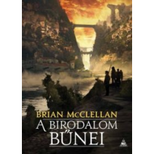 Brian McClellan A birodalom bűnei irodalom
