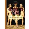 Brigitte Riebe A három grácia