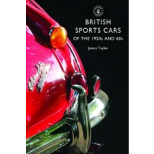 British Sports Cars of the 1950s and '60s – James Taylor idegen nyelvű könyv
