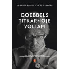 Brunhilde Pomsel, Thore D. Hansen Goebbels titkárnője voltam történelem