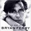 Bryan Ferry BRYAN FERRY - Best Of CD
