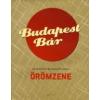 - BUDAPEST BÁR - ÖRÖMZENE