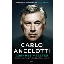 Carlo Ancelotti ANCELOTTI, CARLO - CSENDES VEZETÉS sport