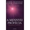 Carol Adrienne, James Redfield A MENNYEI PRÓFÉCIA