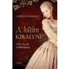 Carolly Erickson A hűtlen királyné