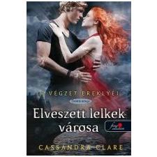 Cassandra Clare ELVESZETT LELKEK VÁROSA - A VÉGZET EREKLYÉI 5. gyermek- és ifjúsági könyv