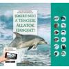 Caz Buckingham - Andrea Pinnington Ismerd meg a tengeri állatok hangját!
