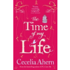 Cecilia Ahern The Time of My Life