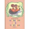 Ceruza Kiadó MARÉK VERONIKA: KIPPKOPP ÉS TIPPTOPP (7. KIADÁS)