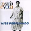 Cesária Évora CESARIA EVORA - Miss Perfumado CD