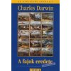 Charles Darwin A fajok eredete