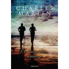 Charles Martin A megváltás reménye regény