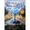 Charles Martin : Hosszú az út