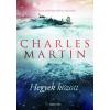 Charles Martin MARTIN, CHARLES - HEGYEK KÖZÖTT (JAVÍTOTT KIADÁS)