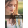 Charlotte Brontë OXFORD BOOKWORMS LIBRARY 6. - JANE EYRE - AUDIO CD PACK