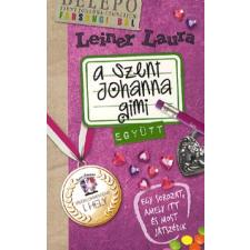 Ciceró Könyvstúdió A SZENT JOHANNA GIMI 2. - EGYÜTT gyermek- és ifjúsági könyv