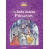 - CLASSIC TALES 2ND ED. 2:TWELVE DANCING PRINCESSES PACK