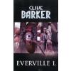 Clive Barker Everville 1.