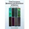 Colouring, Bronzing and Patination of Metals – Michael Rowe