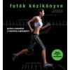 Corvina Kiadó John Brewer: Futók kézikönyve - Javítsd a technikád a tudomány segítségével