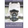CORVINA KIADÓ KFT. / LÍRA BEDE BÉLA: HUNGARIAN ART NOUVEAU ARCHITECTURE - 225 HIGHLIGHTS /CORVINA GUIDEBOOKS