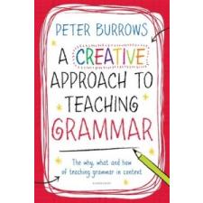 Creative Approach to Teaching Grammar – Peter Burrows idegen nyelvű könyv
