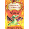 Cressida Cowell COWELL, CRESSIDA - ÍGY FEJTSD MEG A TÛZKÕ TITKÁT - ÍGY NEVELD A SÁRKÁNYODAT 5.