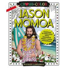 Crush & Color: Jason Momoa gyermek- és ifjúsági könyv