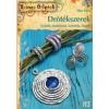 Cser Kiadó Elke Eder: Drótékszerek - Gyűrűk, nyakláncok, karkötők, függők