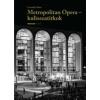 Csermák Zoltán Metropolitan Opera - kulisszatitkok