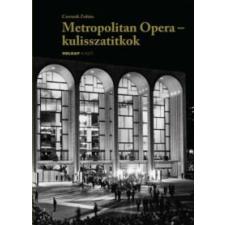 Csermák Zoltán Metropolitan Opera - kulisszatitkok rock / pop