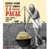 Cserna-Szabó András : 77 magyar pacal - Avagy a gyomor csodálatos élete