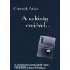 Csernok Attila A VALÓSÁG EREJÉVEL...