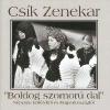 Csík Zenekar Boldog Szomorú Dal (CD)