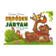 Csukás István Erdőben jártam gyermek- és ifjúsági könyv