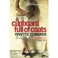 Cupboard Full of Coats – Yvette Edwards idegen nyelvű könyv