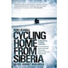 Cycling Home From Siberia – Rob Lilwall idegen nyelvű könyv