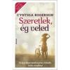 Cynthia Rogerson SZERETLEK, ÉG VELED