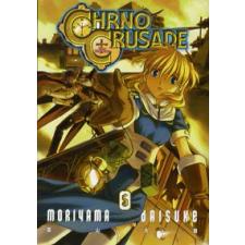Daisuke Moriyama CHRNO CRUSADE 5. KÖTET szórakozás
