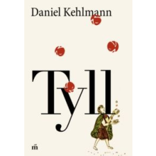 Daniel Kehlmann Tyll irodalom