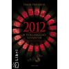 Daniel Pinchbeck 2012 - A TOLLASKÍGYÓ VISSZATÉR