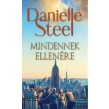 Danielle Steel Mindennek ellenére regény