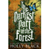 Darkest Part of the Forest – Holly Black